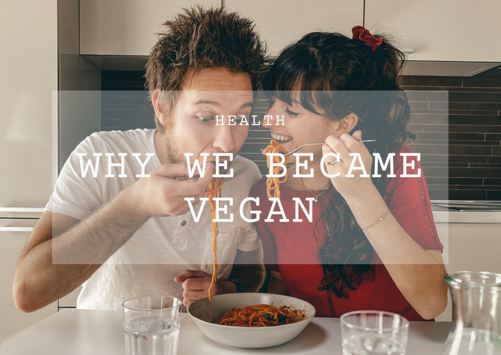 Why we became vegan